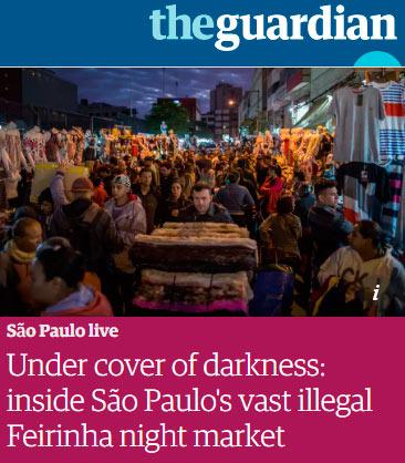 Feirinha ilegal do Brás é reportagem em jornal Inglês